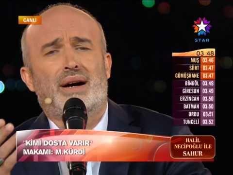 Halil Necipoğlu - Kimi Dosta Varır (Muhayyer Kürdi İlahi)
