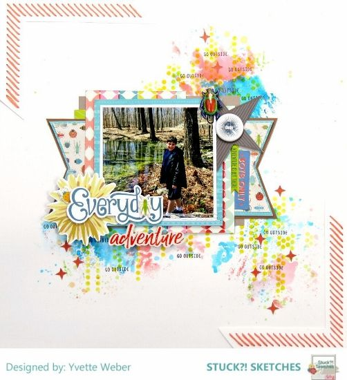 Stuck?! Sketches March 15 2018 sketch challenge DT layout by Yvette