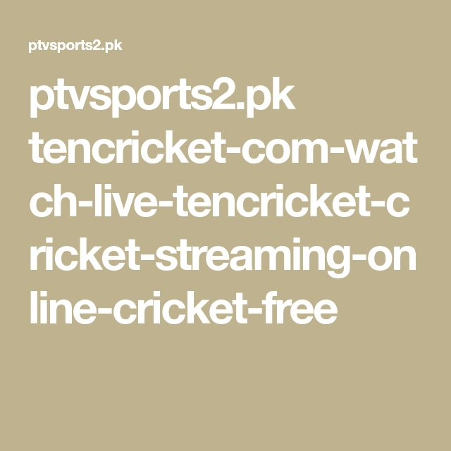 ptvsports2.pk tencricket-com-watch-live-tencricket-cricket-streaming-online-cricket-free