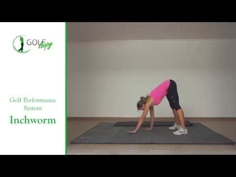 Inchworm Exercise | Golf Loopy - Play Your Golf Like a Champion