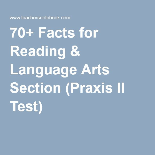 70+ Facts for Reading & Language Arts Section (Praxis II Test) #PRAXIS #ETS #English #teacher #teaching #school #testprep #education #commoncore