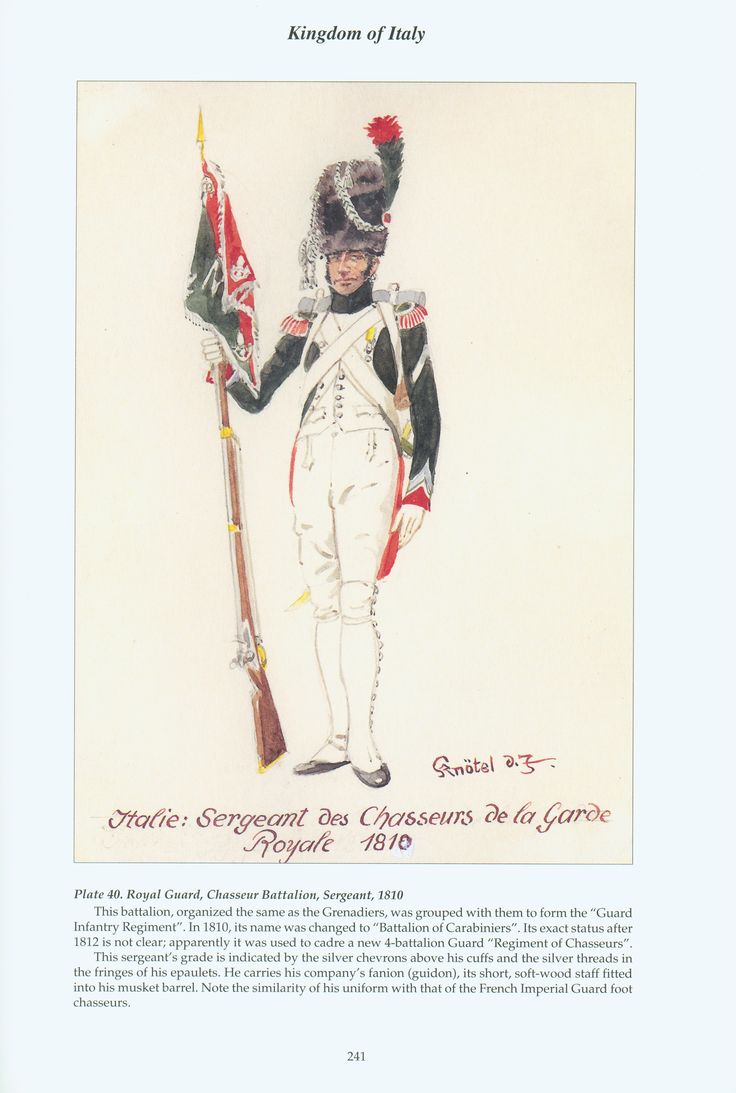 Kingdom of Italy: Plate 40: Royal Guard, Chasseur Battalion, Sergeant, 1810