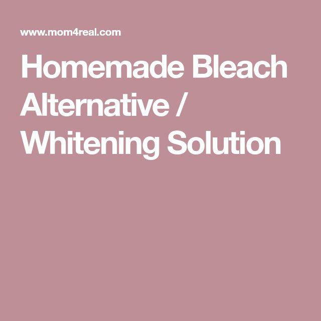 Homemade Bleach Alternative / Whitening Solution