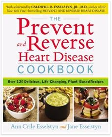 Dr. Esselstyn's Prevent & Reverse Heart Disease Program | Make yourself heart attack proof