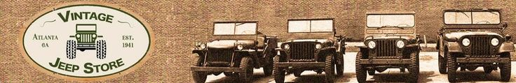 Vintage Jeep Store  I  Vintage Jeep Restorations, Parts and Accessories  I  Willys, Kaiser, AMC blog