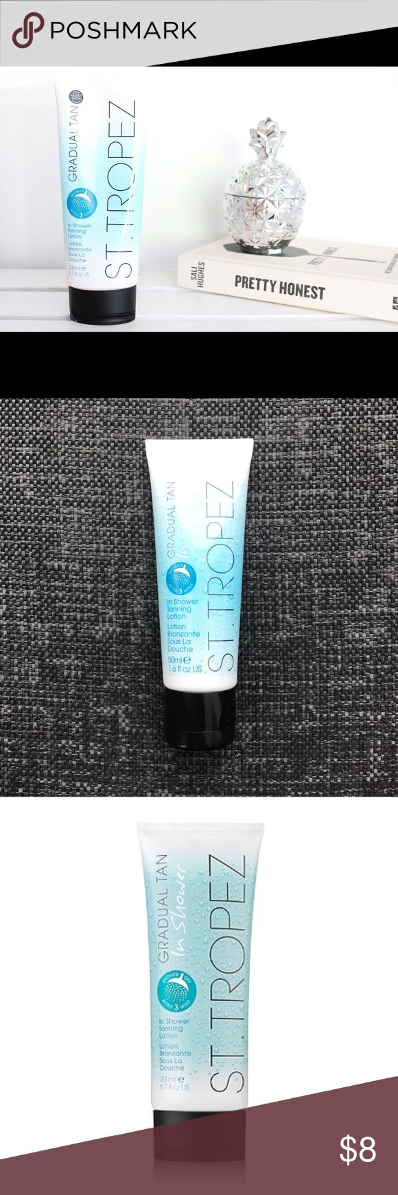 St. Tropez Gradual in Shower Tanning Lotion Brand New. Never opened. Gradual in shower Self Tanning Lotion. 1.6 fl oz. TSA travel approved. Bundle with other items in my closet for a deal. Made in London. Sephora Makeup