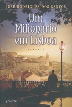 A Millionaire in Lisbon - José Rodrigues dos Santos #books