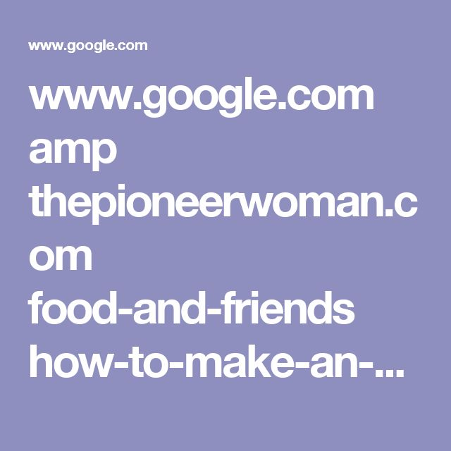 www.google.com amp thepioneerwoman.com food-and-friends how-to-make-an-omelette amp