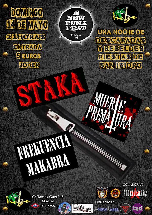El domingo A New Punk Fest con Staka Punk Rock Ska + Muerte Prematura + Frekuencia Makabra en la Sala de conciertos Hebe Vallekas