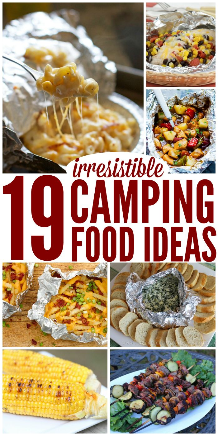19 Irresistible Camping Food Ideas