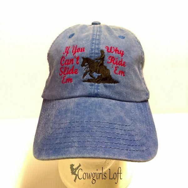 Embroidered Cap Reining Western Cowboy Horse If You Can't Slide 'Em Why Ride 'Em Washed Blue Denim Cotton Otto Baseball Hat by CowgirlsLoft on Etsy