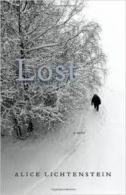 Lost: a novel by Alice Lichtenstein