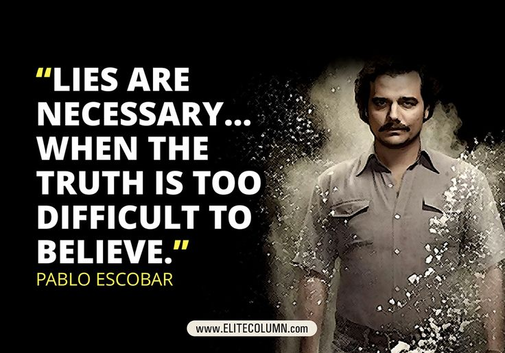 Pablo Escobar role is played by Brazilian actor Wagner Moura. Have a look at some of Pablo Escobar best quotes from Narcos - Netflix series at EliteColumn