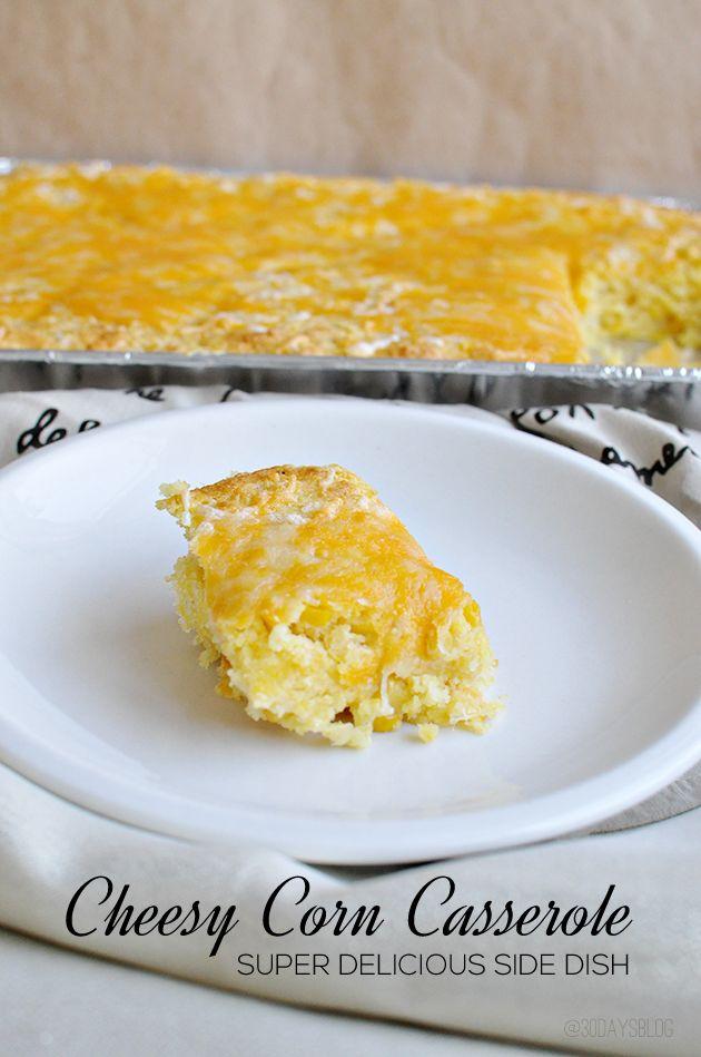 Cheesy Corn Casserole- the perfect side dish for any meal. Yum! www.thirtyhandmadedays.com