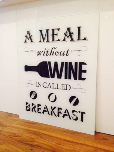 White Glass Splashback with a meal without wine text