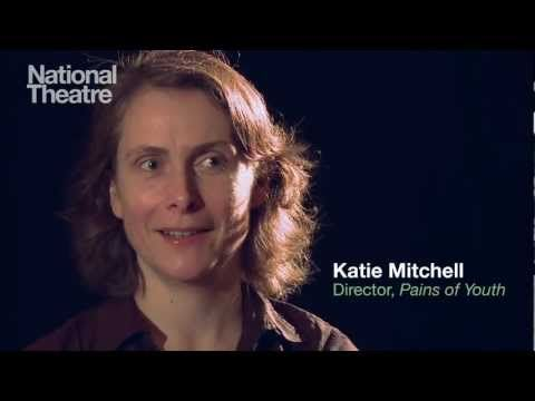 Katie Mitchell on directing 'Pains of Youth'