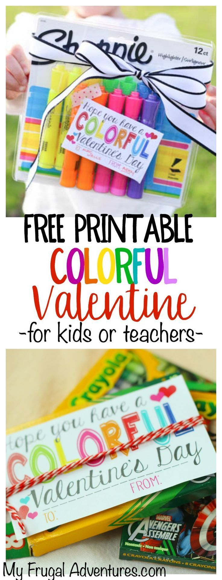 """Free Printable """"Colorful"""" Valentine.  Add to crayons, watercolors, bright candies... Perfect for teacher gifts or for kids. Great non candy Valentine option."""