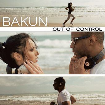 bakun-out of control(miami rockers remix)