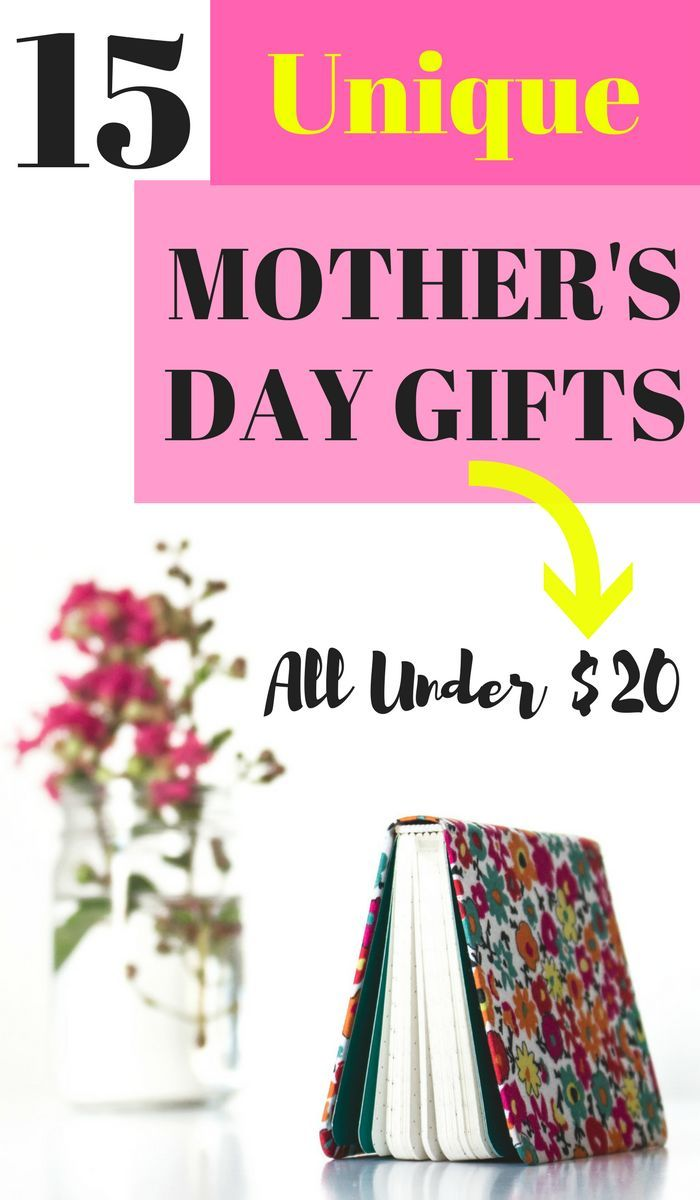 Unique Mother S Day Gifts Under 20 In 2019 Mothers Day Gifts