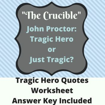 the aristotles theory of a tragic hero in crucible and macbeth To what extent can john proctor be described as a tragic hero in arthur miller's 'the crucible' in 1952, arthur miller wrote the famous play, 'the crucible'  he also corresponds with.