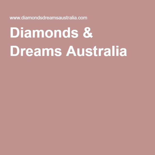 Diamonds & Dreams Australia