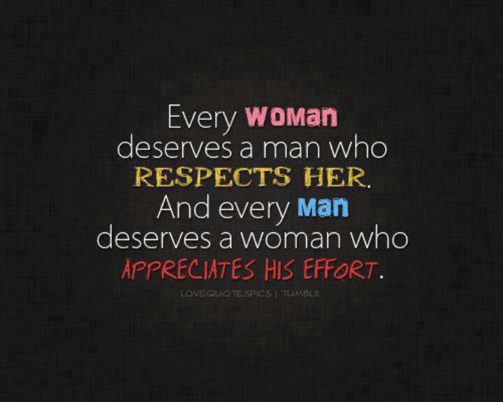 I Appreciate You Quotes For Her: Respect Her Quotes. QuotesGram