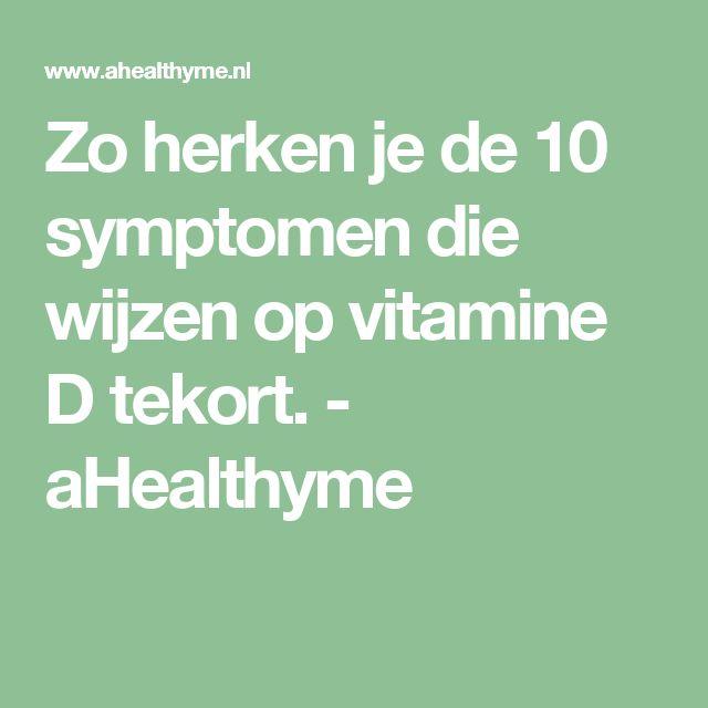Zo herken je de 10 symptomen die wijzen op vitamine D tekort. - aHealthyme