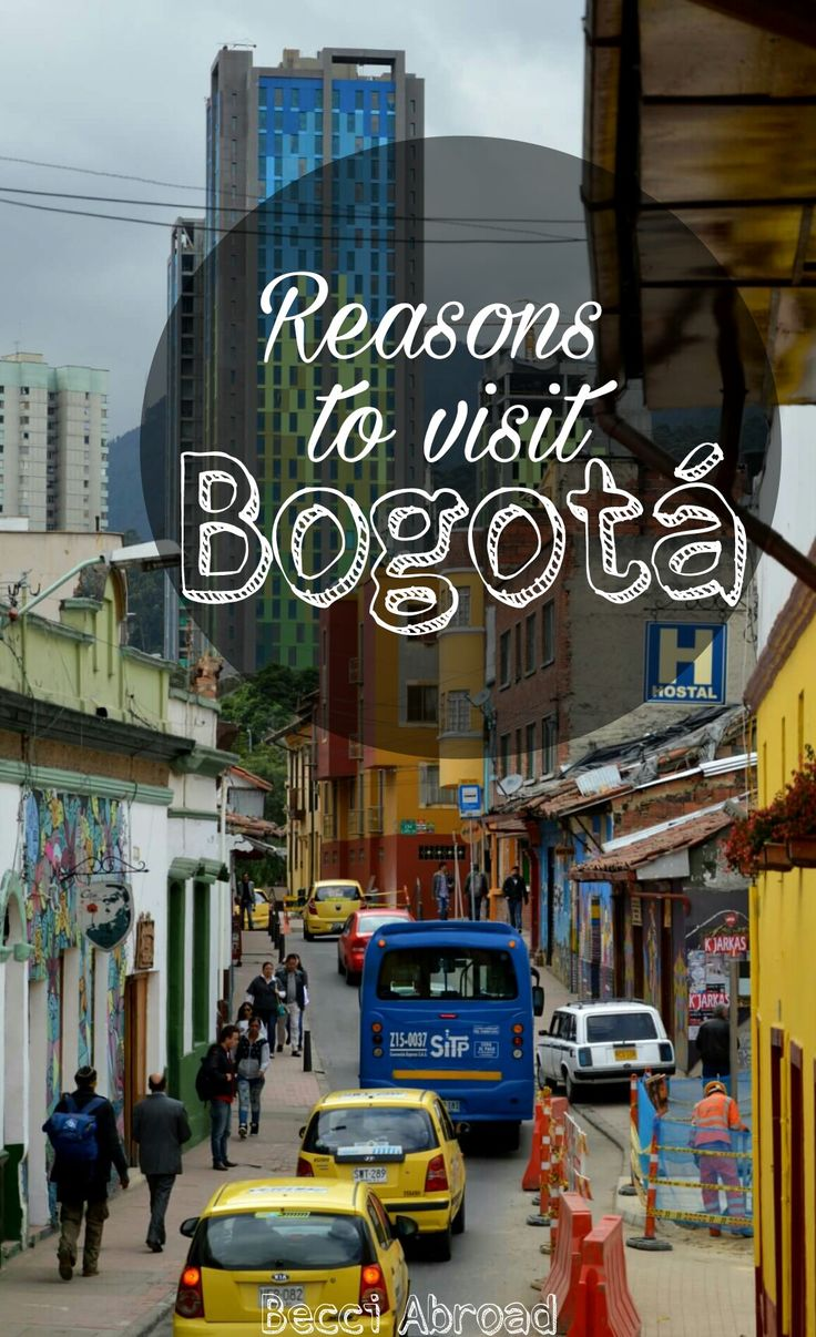 In doubt whether to visit Bogotá or leave it out of your Colombia itinerary? Check out these reasons on why you should visit Colombia's capital!