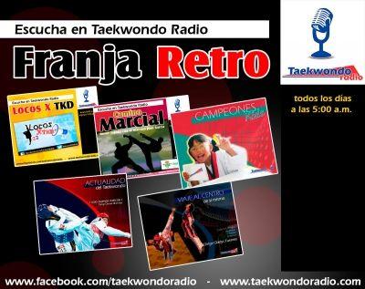 Franja retro con lo mejor de nuestra programación en Taekwondo Radio