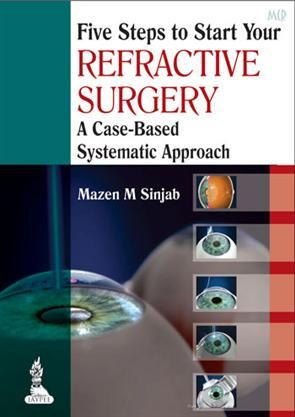 Best Seller Ophthalmology Books in India - www.meripustak.com: Five Steps To Start Your Refractive Surgery: A Cas...