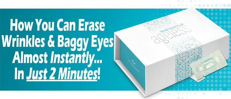 In just two minutes you can eliminate under eye bags and wrinkles that lasts up to 6-8 hours!