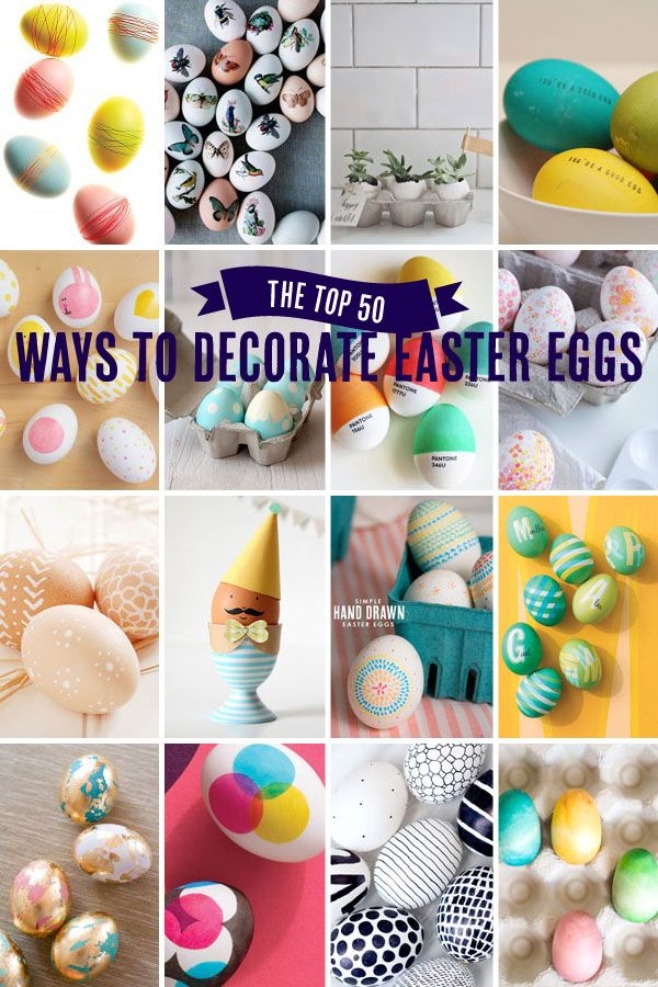 Best 50 ways to decorate Easter Eggs -