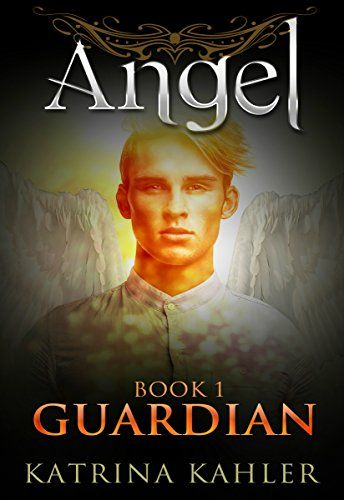 ANGEL Book 1 - Guardian: (Paranormal Romance, Teen and Young Adult) by Katrina Kahler http://www.amazon.com/dp/B014R2HYWI/ref=cm_sw_r_pi_dp_CJTKwb19J33N4