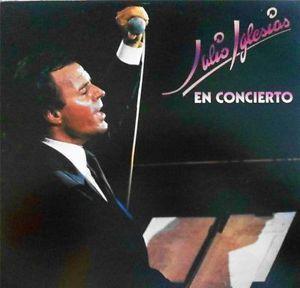 "JULIO IGLESIAS LP ""En Concierto"" 1980 {CBS Int'l 50334} vg++ Obertura~Beguine~"