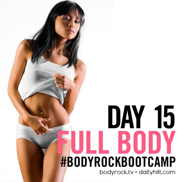 BodyRock Boot Camp – Day #15 – Full Body Bodyweight  http://www.bodyrock.tv/2014/04/07/bodyrock-boot-camp-day-15-full-body-bodyweight/