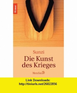 Die Kunst des Krieges. (9783426870587) Sunzi, James Clavell , ISBN-10: 3426870584  , ISBN-13: 978-3426870587 ,  , tutorials , pdf , ebook , torrent , downloads , rapidshare , filesonic , hotfile , megaupload , fileserve