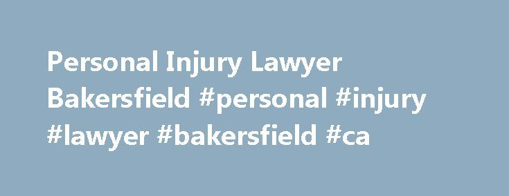 Personal Injury Lawyer Bakersfield #personal #injury #lawyer #bakersfield #ca http://answer.nef2.com/personal-injury-lawyer-bakersfield-personal-injury-lawyer-bakersfield-ca/  # Penney and Associates – Bakersfield Bakersfield, CA, which was founded by Thomas Baker, a lawyer, is today one of the fastest growing cities in the United States. It is, in fact, the highest oil producing county in the country. Its almost 400,000 residents are mostly employed by the county and the oil industry but…