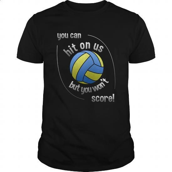 You Can Hit Us But You Won't Score Great Gift For Any Volleyball Lover - #t…