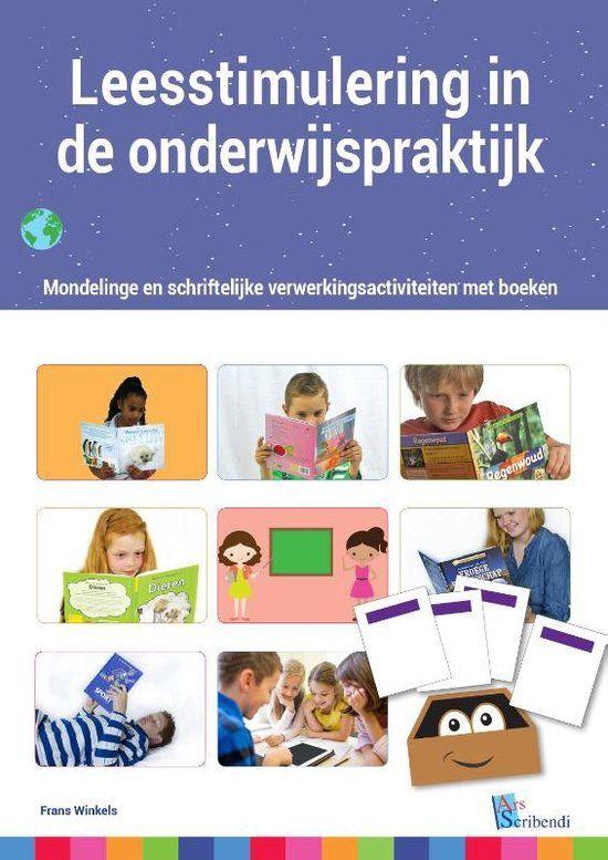Leesstimulering in de onderwijspraktijk : mondelinge en schriftelijke verwerkingsactiviteiten met boeken - Frans Winkels - #leesonderwijs #boeken - plaatsnr. 474.2/007