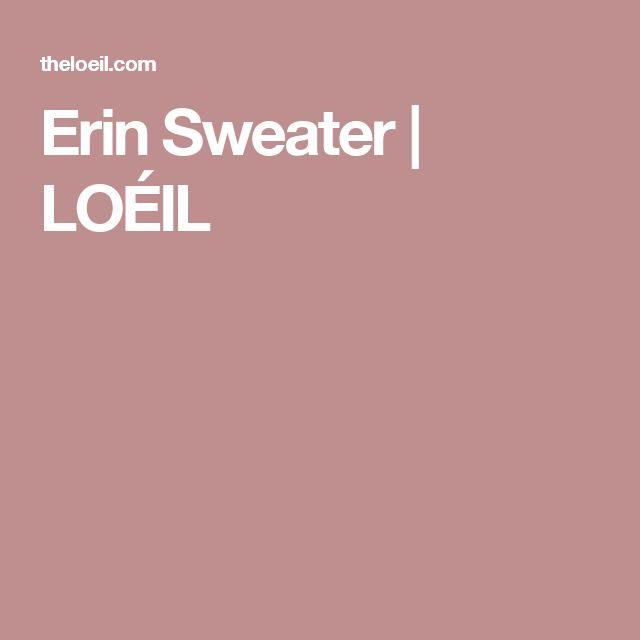 Erin Sweater   LOÉIL
