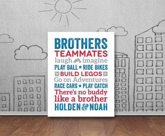 Brothers Wall Art Poster Boys Room Decor Brother Wall Art Brother Quotes Big Brother Little Brother Brothers Sign Boys Room Decor Etsy Wall Art Boys Room Wall Art