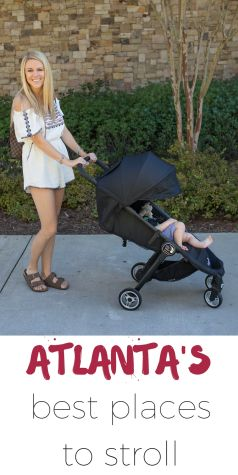 The best places in Atlanta to go on stroller rides and all the details on the new Baby Jogger City Tour stroller! #HowIStroll #sponsored