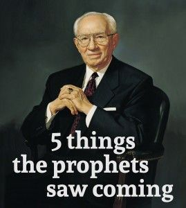 5 things the prophets saw coming #LDS #twitterstake #Mormon #Followtheprophet
