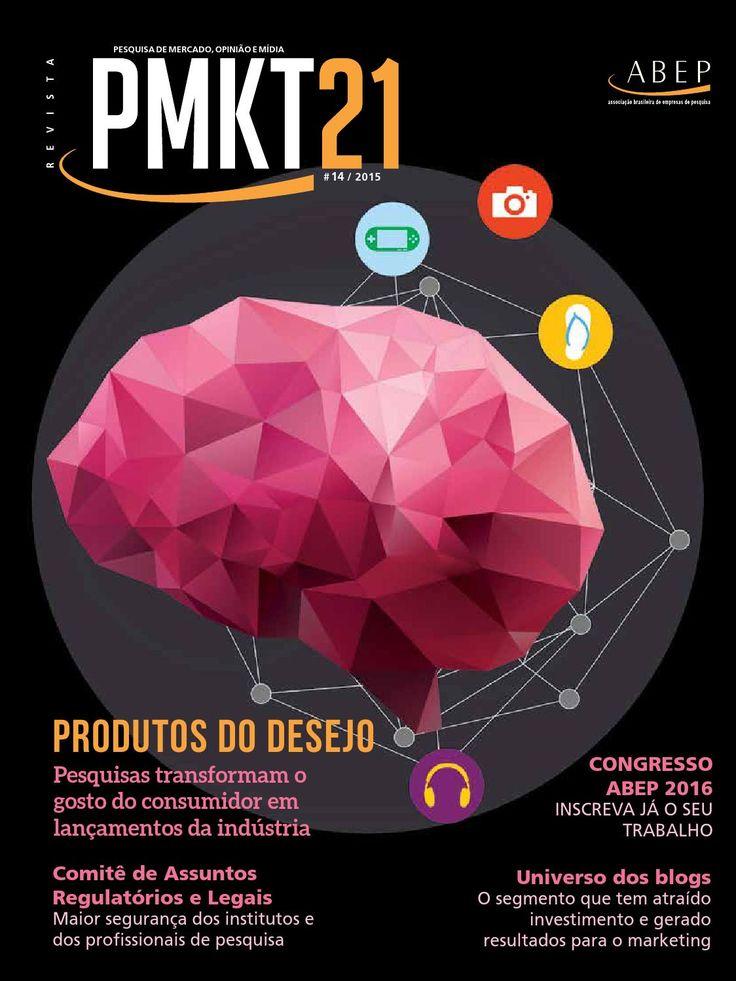 PMKT 21 - Edição 14 -Tamer Comunicação -  Publicação da Associação Brasileira de Empresas de Pesquisa ABEP.