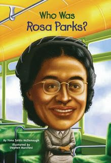 Who Was Rosa Parks? by Yona Zeldis McDonough, illustrated by Stephen Marchesi | Who Was Rosa Parks? is a great introduction to the life of this pillar of the civil rights movement, starting well before that day on the bus. Her story begins by showing us her childhood in rural Alabama, following her through her youth, married life, and her work for the NAACP. What we see is that December day in 1955 was just one step along a her journey as an activist fighting for justice.