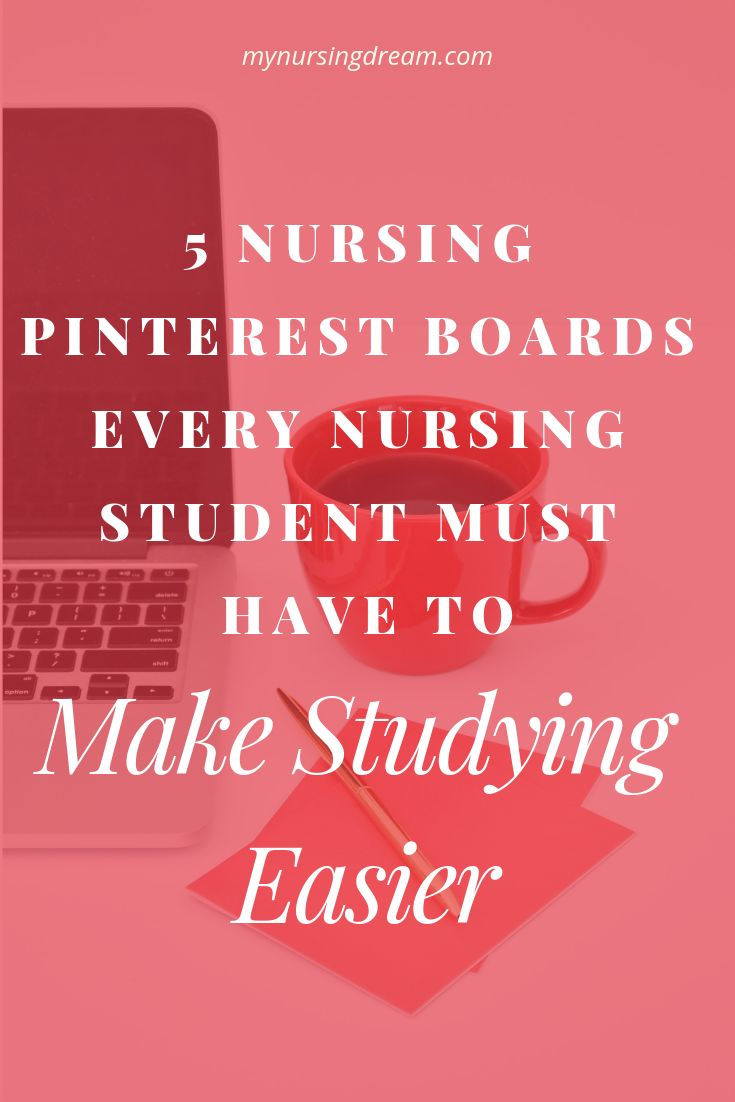 5 Nursing Pinterest Boards Every Student Must Have to Make Studying Easier