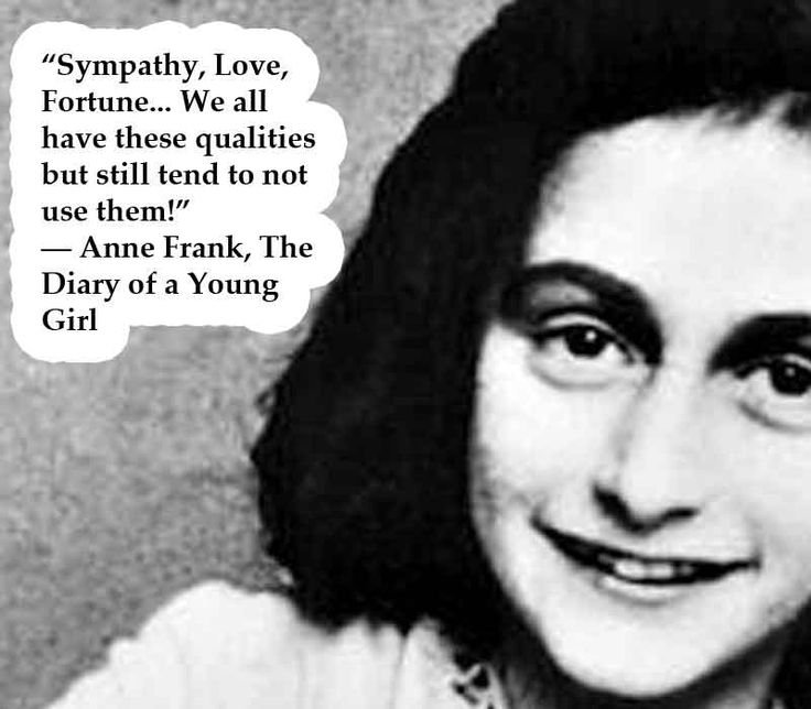 Anne Frank Quotes: We, Wisdom And The O'jays
