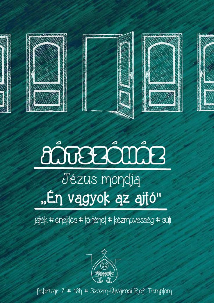 Saját plakátok    Játszóház - Jézus az ajtó  []  My posters, event flyers    Playhouse - Jesus is the door