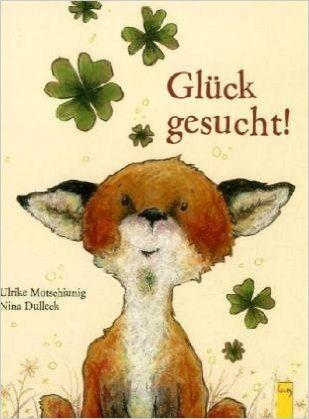Glück gesucht!: Amazon.de: Ulrike Motschiunig: Bücher