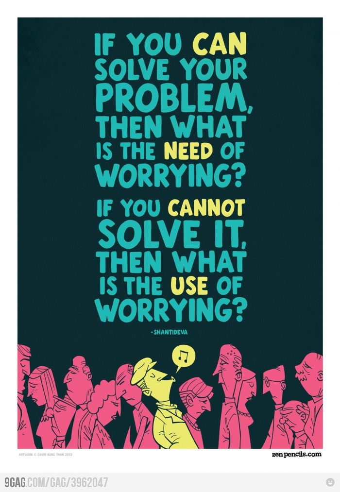 Oh so true: No Worry, No Worries, Problems Solving, Remember This, Quotes, Food For Thoughts, Wisdom, Truths, Living